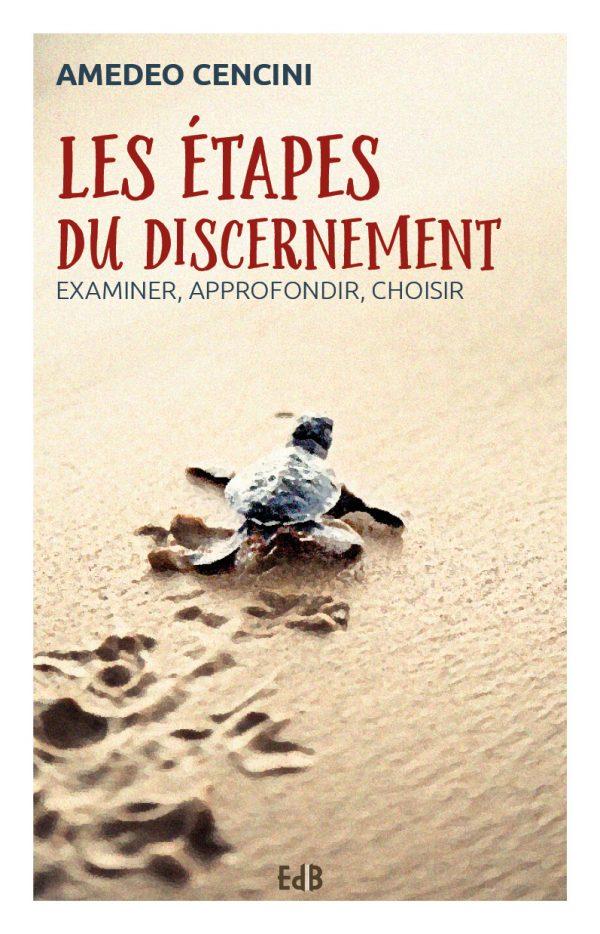 Les étapes du discernement