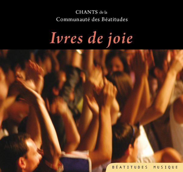 Ivres de joie – CD