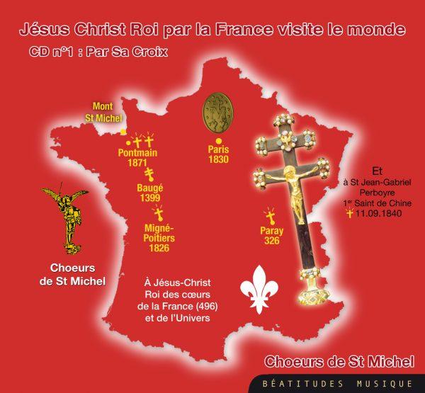 Jésus Christ Roi par la France visite le monde par sa Croix – CD