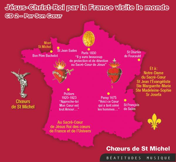 Jésus Christ Roi par la France visite le monde par Son Cœur – CD
