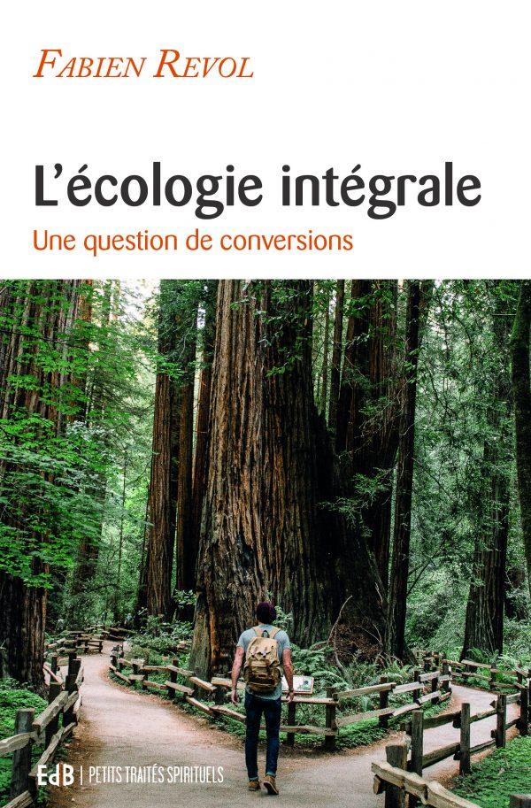L'écologie intégrale