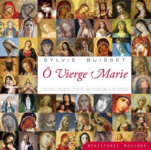 Ô Vierge Marie – CD