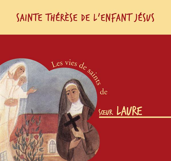Sainte Thérèse de l'Enfant Jésus – CD