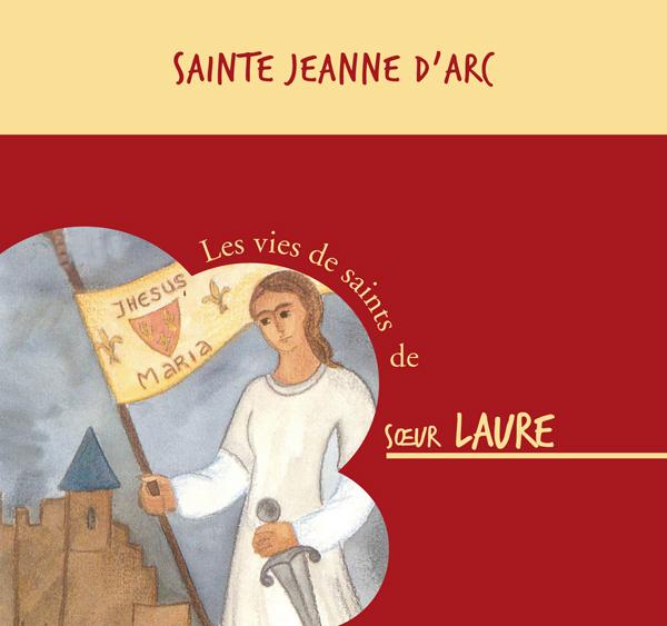 Sainte Jeanne d'Arc – Livre audio