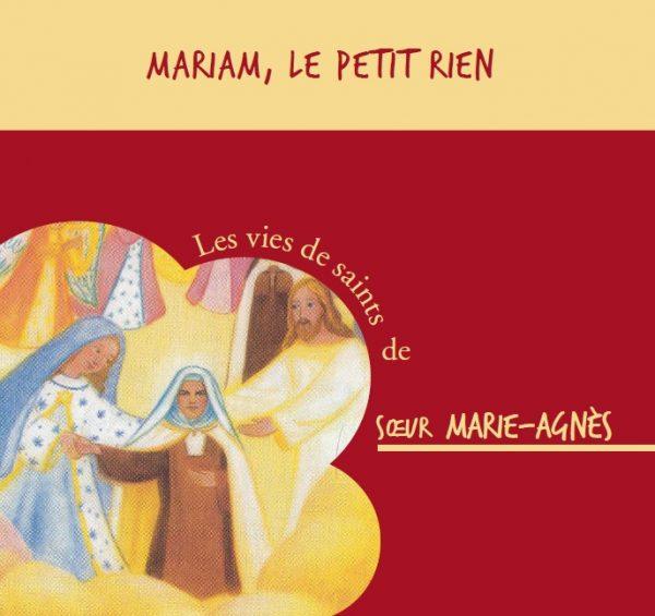 Bienheureuse Mariam, «le petit rien» – CD