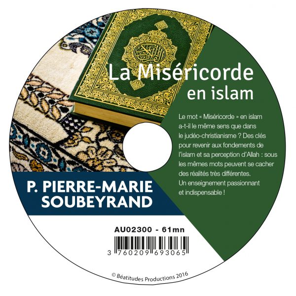 La Miséricorde en islam – CD