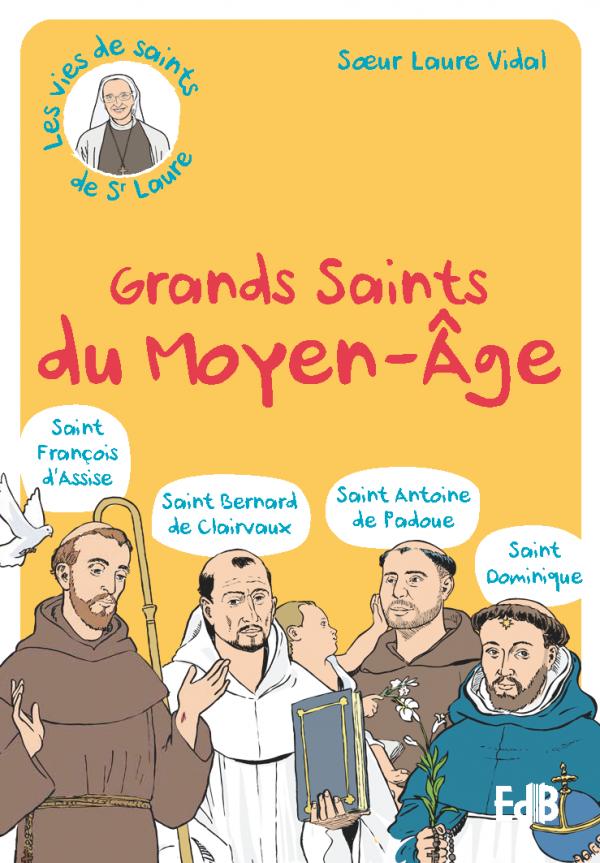 Grands saints du Moyen-Âge