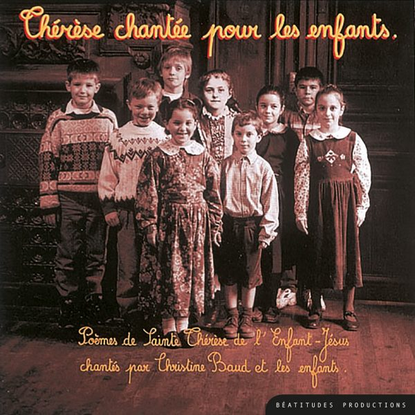 Thérèse chantée pour les enfants – CD