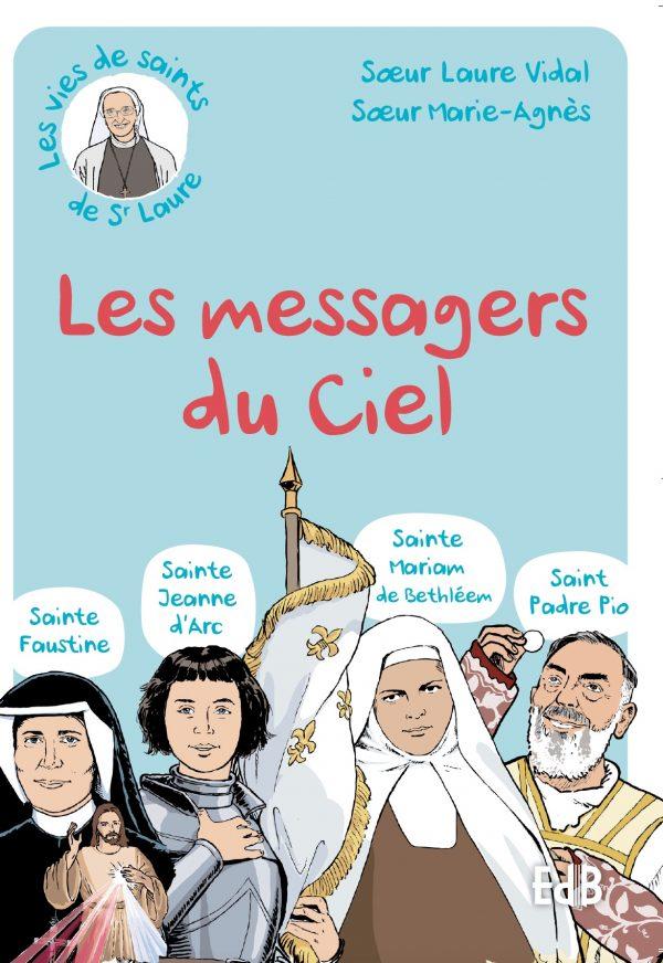 Les messagers du ciel
