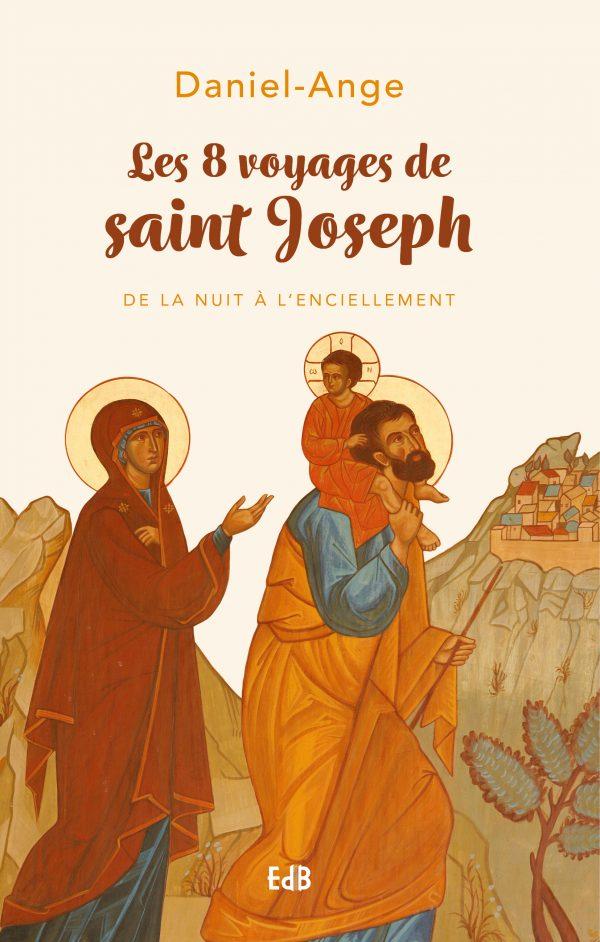 Les 8 voyages de saint Joseph
