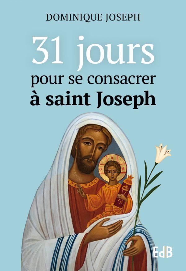 31 jours pour se consacrer à saint Joseph