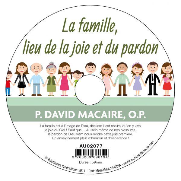 La famille, lieu de la joie et du pardon – CD