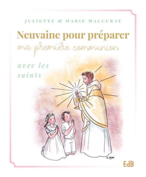 Neuvaine pour préparer ma première communion avec les saints
